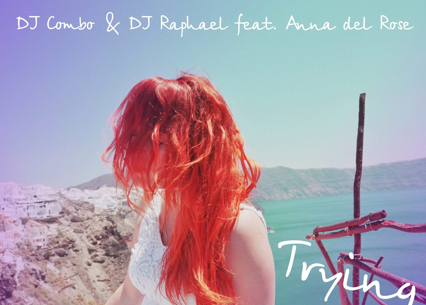 """DJ Combo and DJ Raphael feat. Anna del Rose  """" Trying"""" (Single)"""